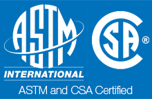 ASTM and CSA Certified